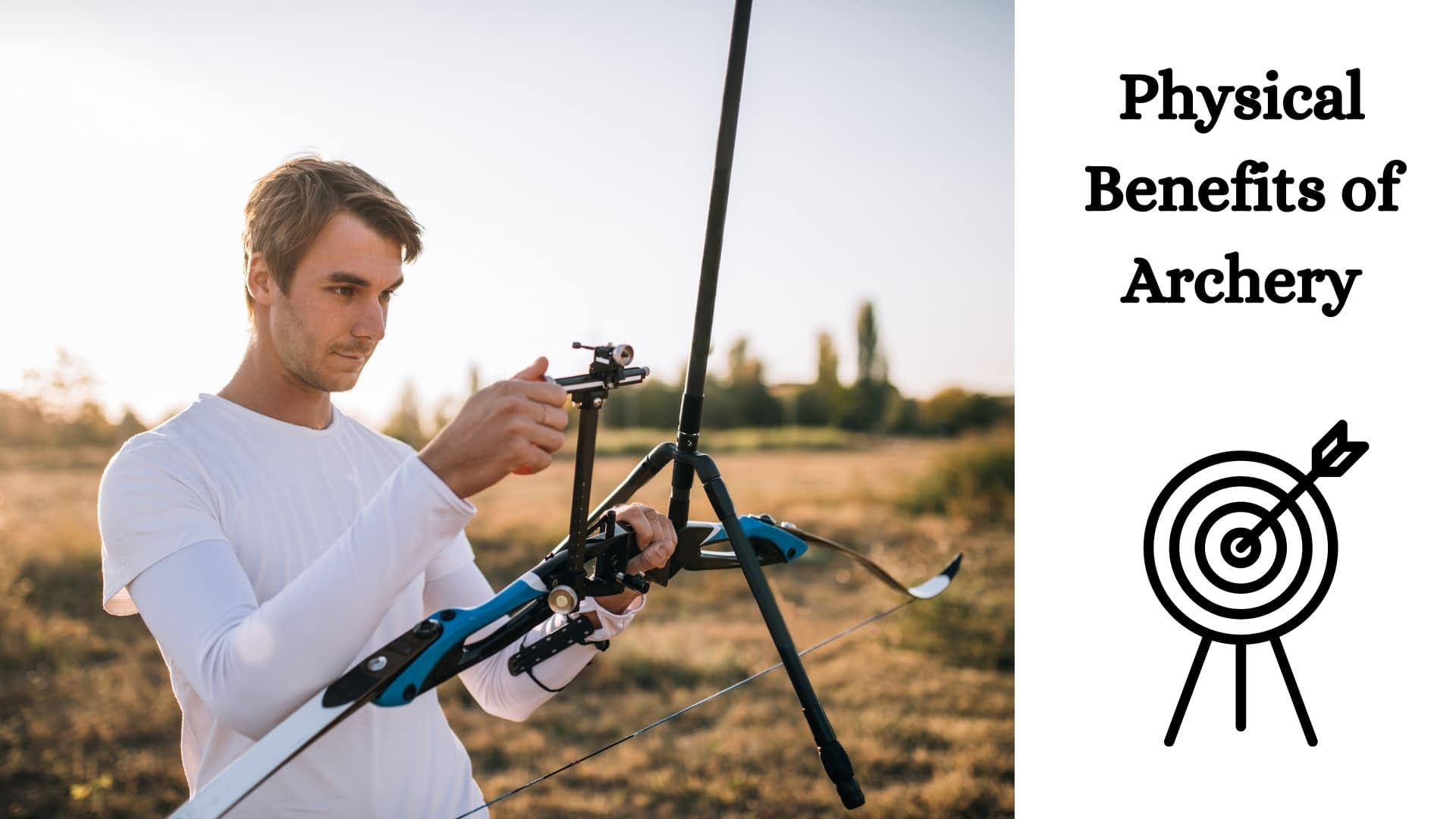 Physical Benefits of Archery