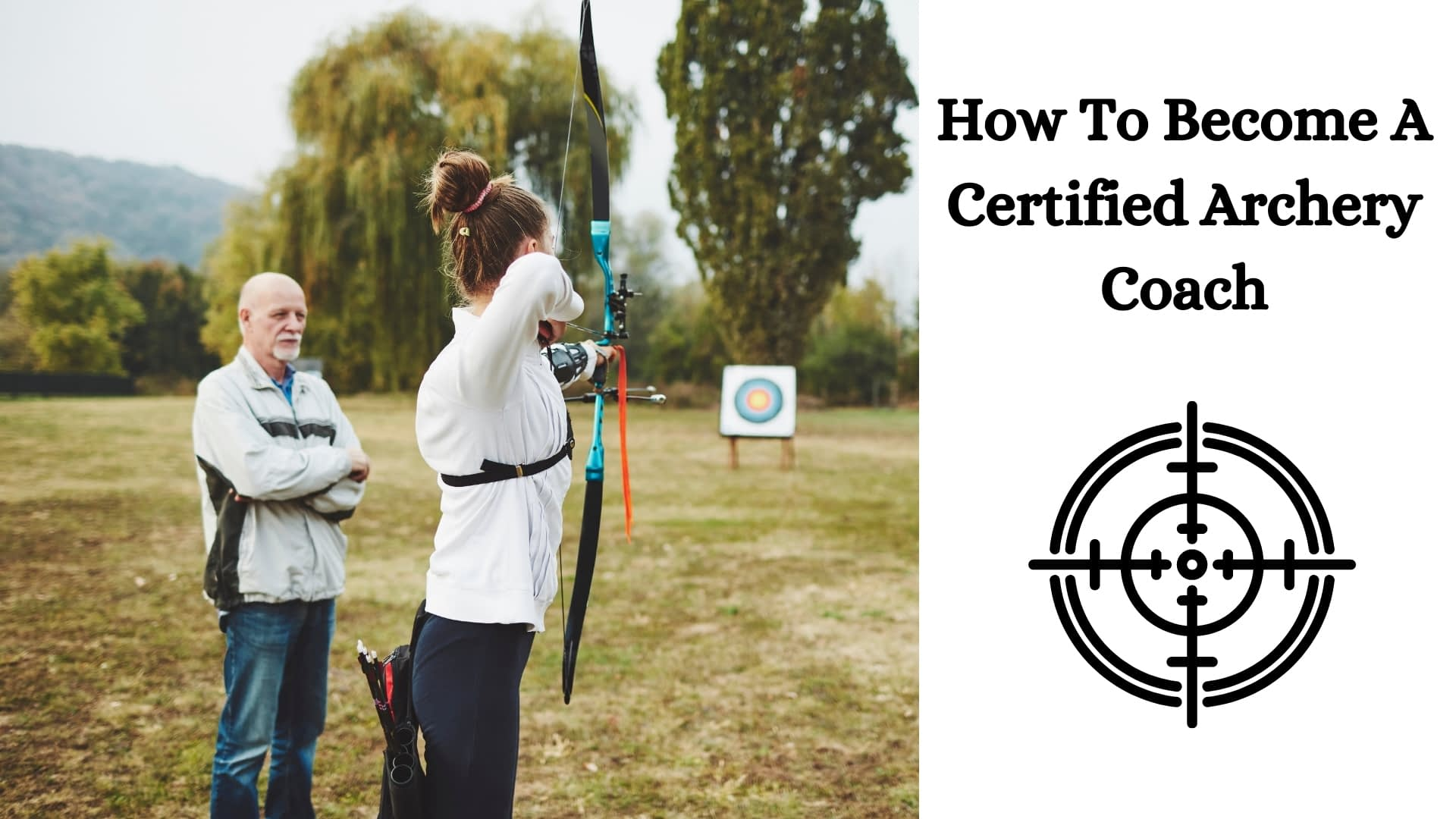 How To Become A Certified Archery Coach
