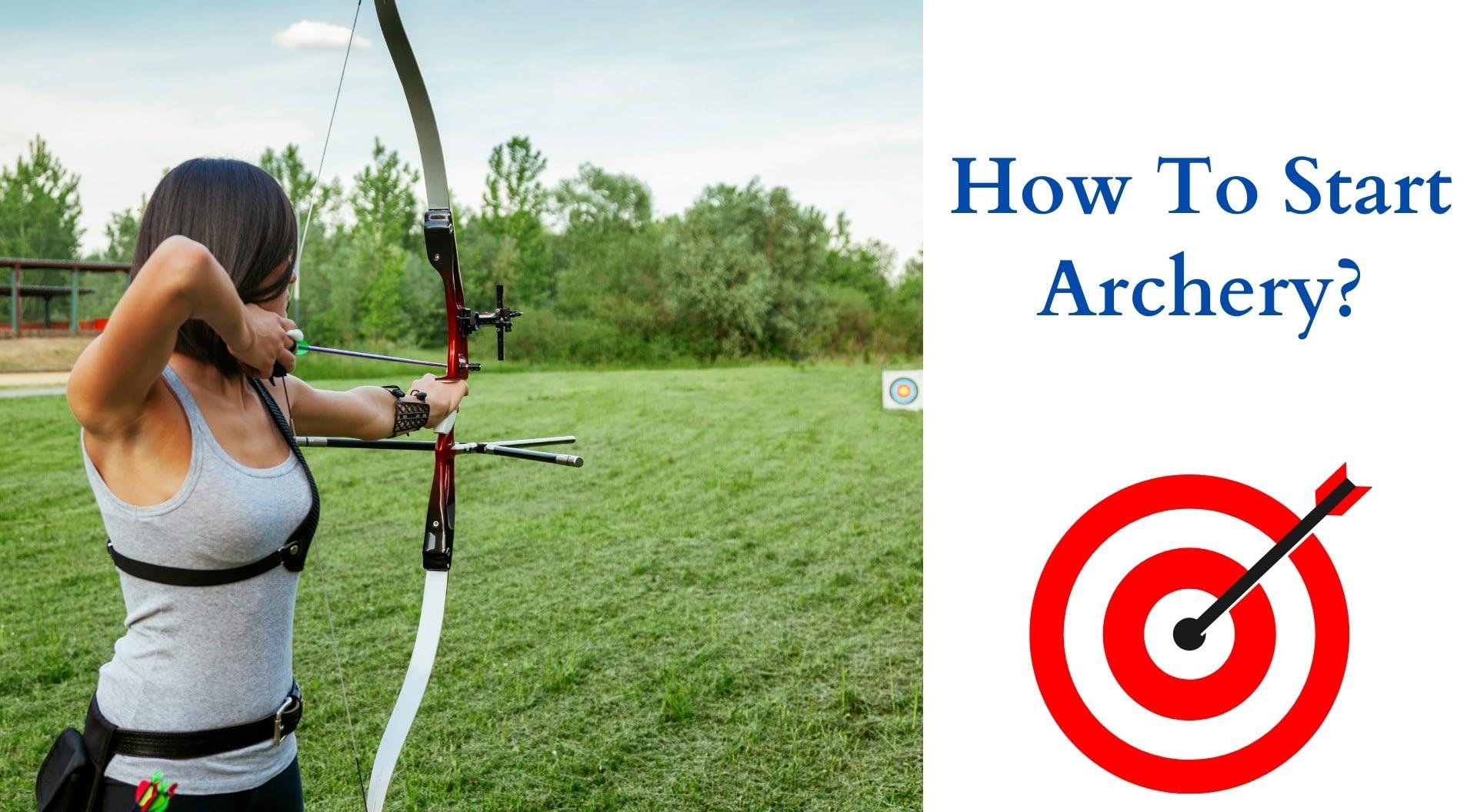 How To Start Archery