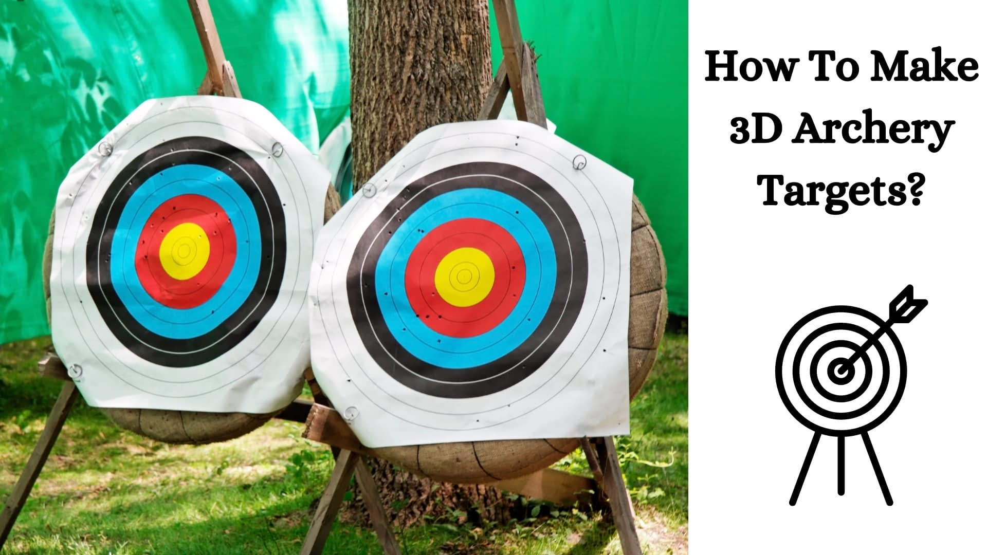 How To Make 3D Archery Targets