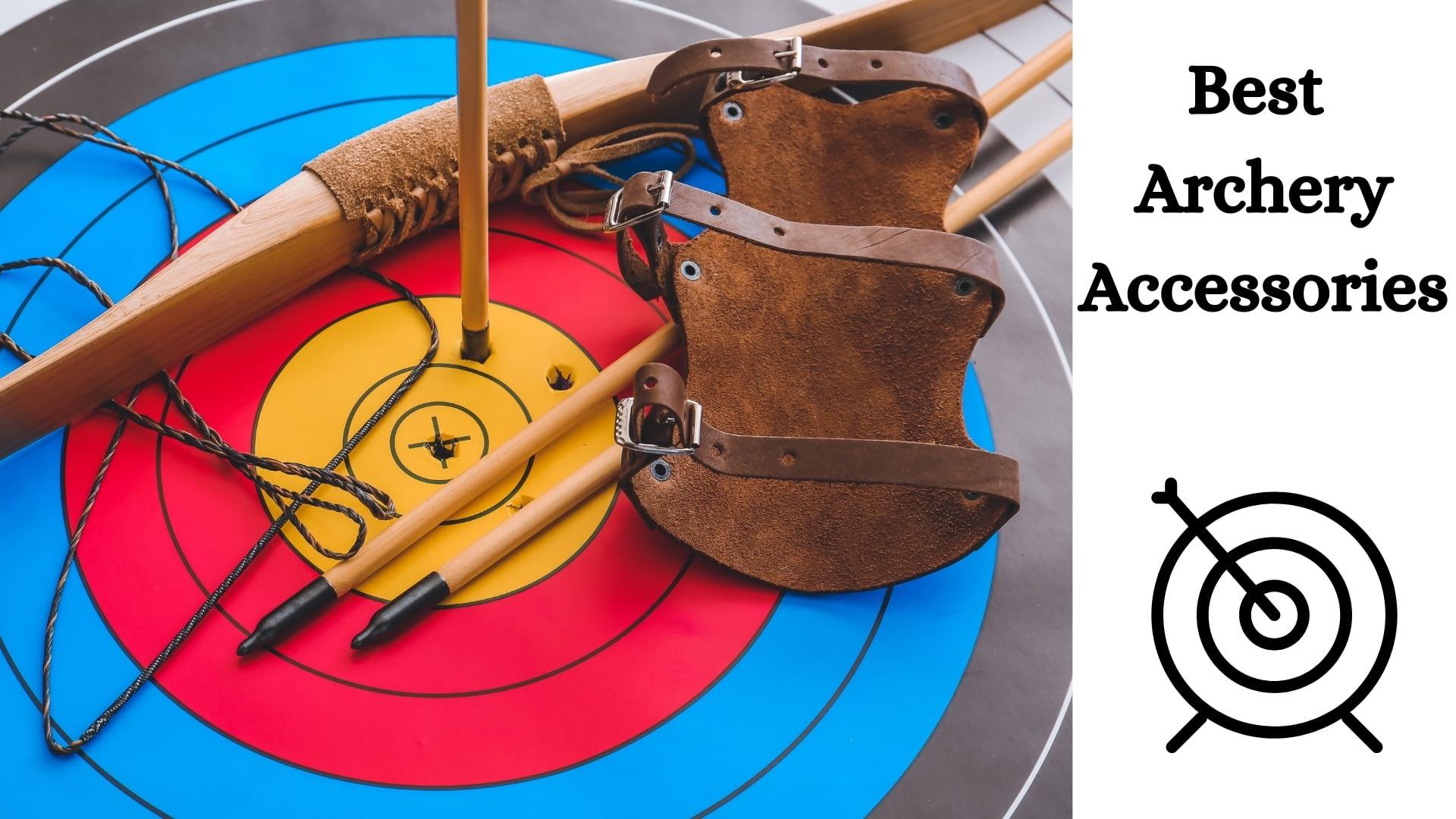 Best Archery Accessories