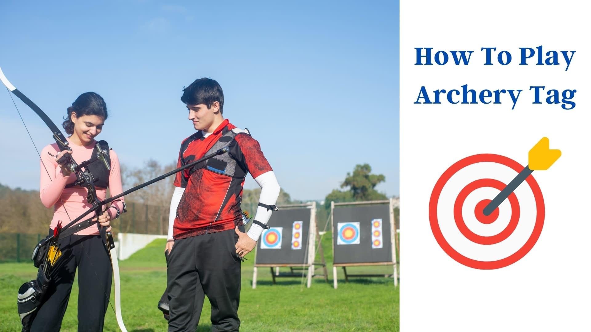 How To Play Archery Tag
