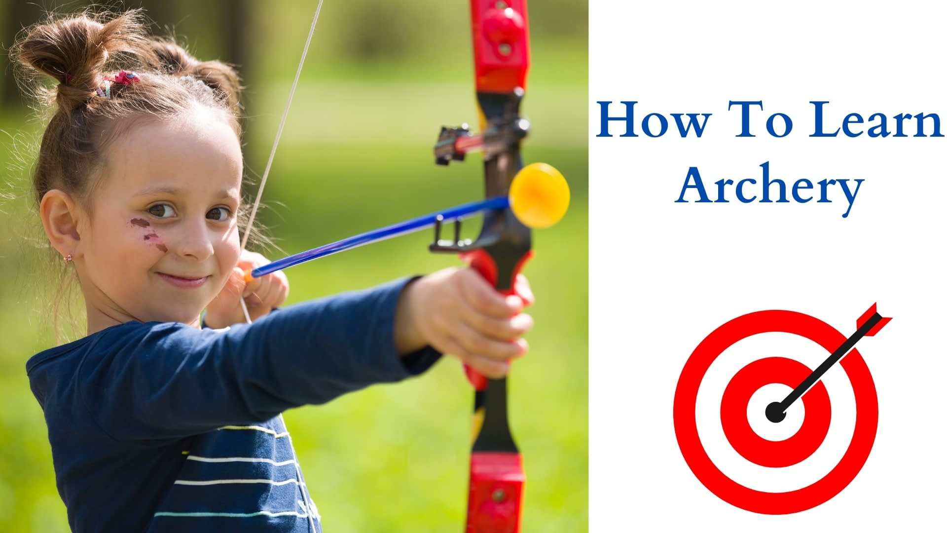 How To Learn Archery