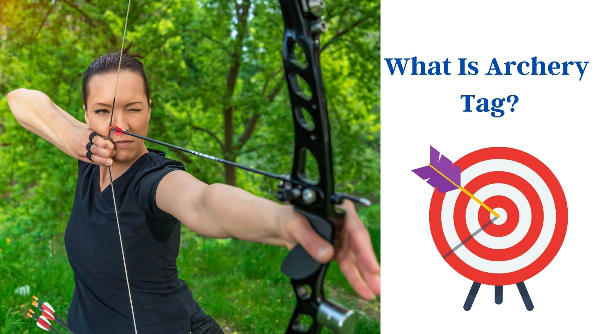 What is Archery Tag?