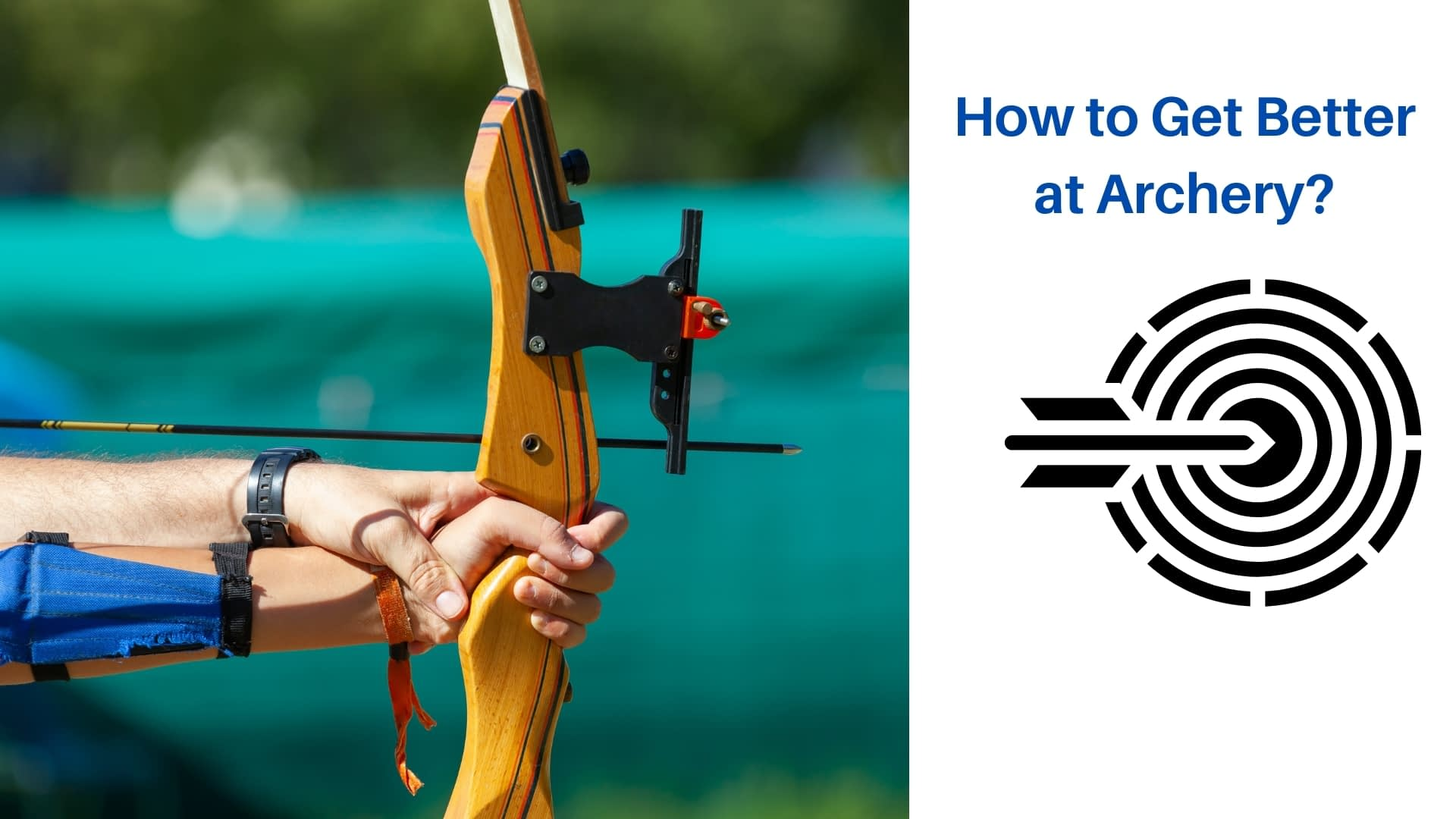 How to Get Better at Archery