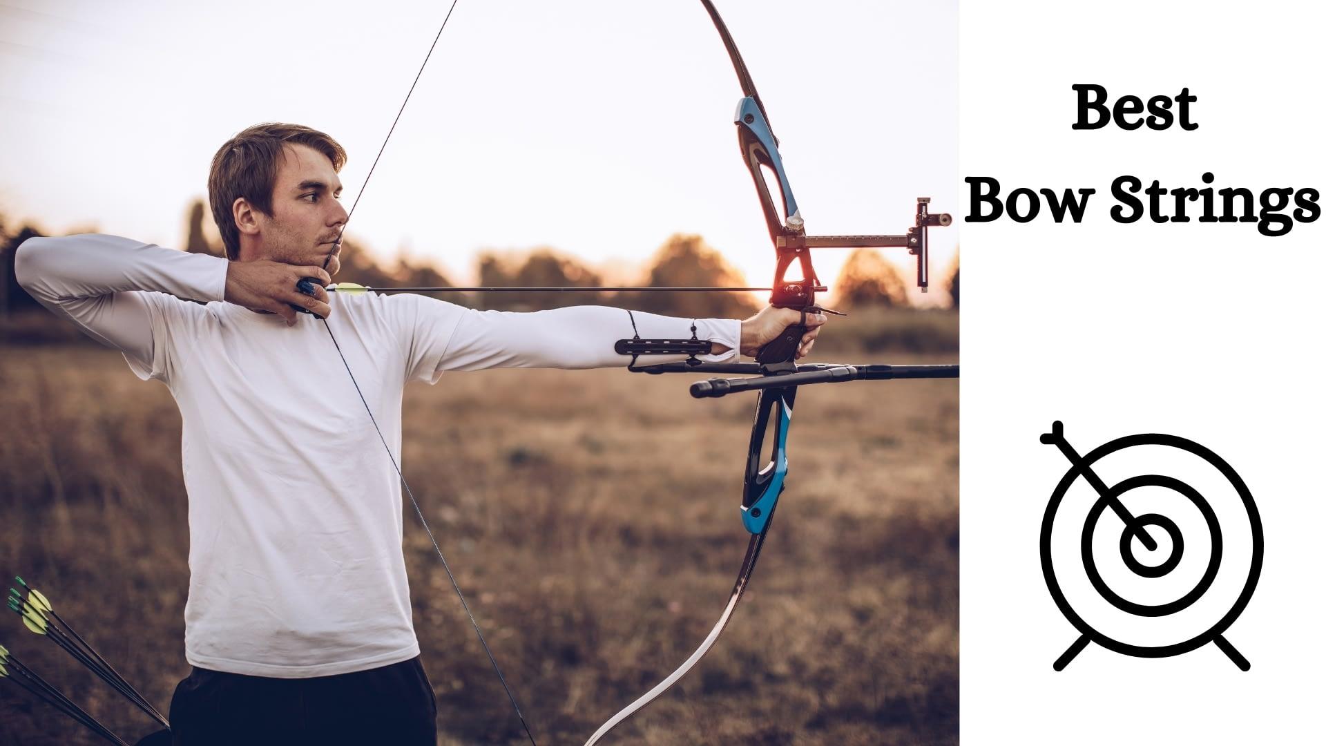 Best Bow Strings