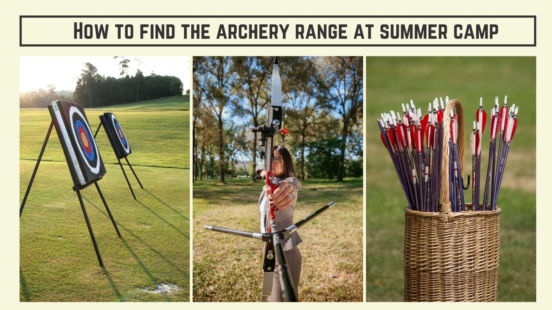 How to find the archery range at summer camp